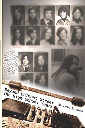 Beyond Delmont Street: The High School Years