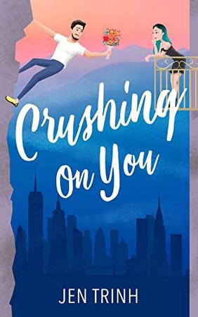 Crushing on You (Burlfriends)