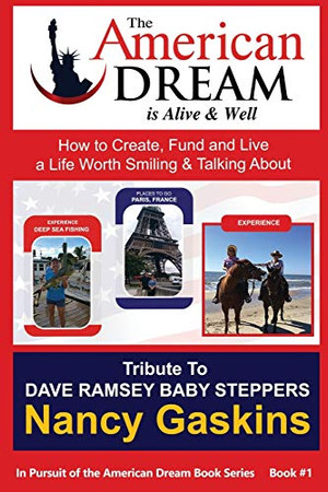 In Pursuit of the American Dream: Tribute To Dave Ramsey Baby Steppers
