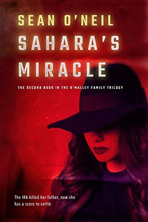 Sahara's Miracle: The Second Book of the O'Malley Family Trilogy