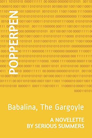 Popperpen: Babalina, The Gargoyle
