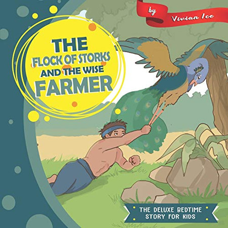The Flock of Storks and The Wise Farmer (The Deluxe Bedtime Story for Kids)