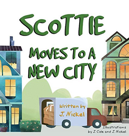 Scottie Moves to a New City - 9781999001902