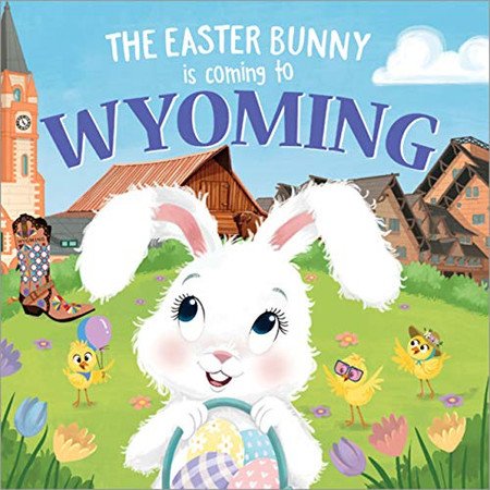 The Easter Bunny Is Coming to Wyoming