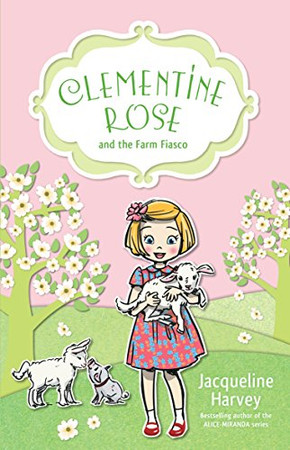 Clementine Rose and the Farm Fiasco (4)