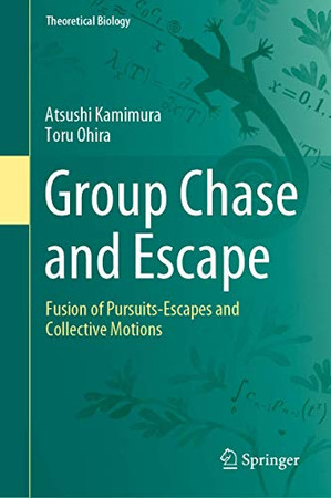 Group Chase and Escape: Fusion of Pursuits-Escapes and Collective Motions (Theoretical Biology)