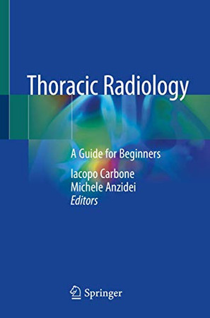 Thoracic Radiology: A Guide for Beginners