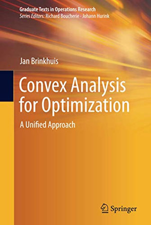 Convex Analysis for Optimization (Graduate Texts in Operations Research)