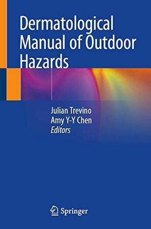 Dermatological Manual of Outdoor Hazards
