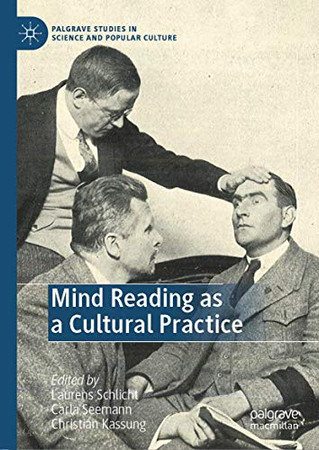 Mind Reading as a Cultural Practice (Palgrave Studies in Science and Popular Culture)