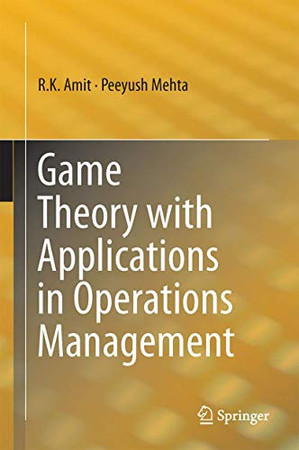 Game Theory with Applications in Operations Management