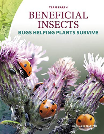 Beneficial Insects (Team Earth)