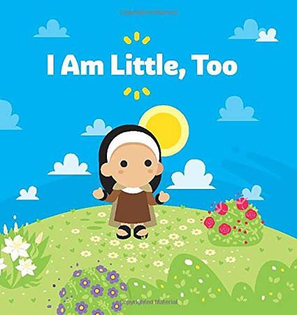 I Am Little, Too