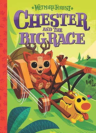 Chester and the Big Race (Wetmore Forest)