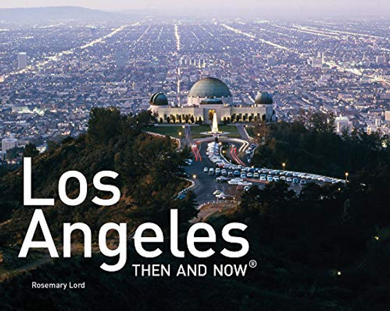 Los Angeles Then and Now Mini Hardback