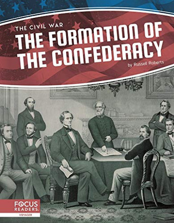 The Formation of the Confederacy (The Civil War)