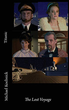 Titanic: The Lost Voyage (The Historical Adventures)