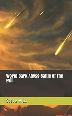 World Dark Abyss:Battle Of The Evil