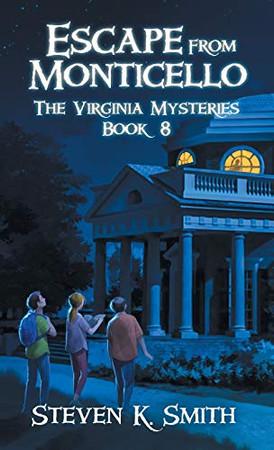 Escape from Monticello: The Virginia Mysteries Book 8 (8)