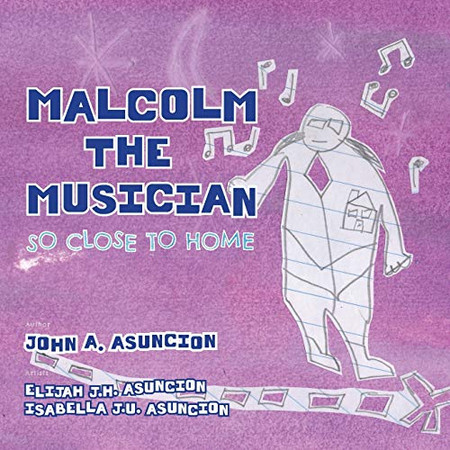 Malcolm the Musician: So Close to Home
