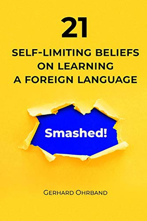21 Self-Limiting Beliefs on Learning a Foreign Language - Smashed