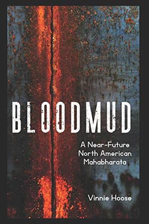 Bloodmud: A Near-Future North American Mahabharata