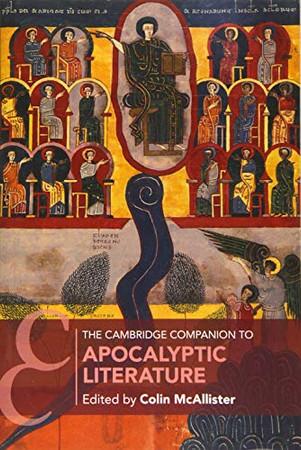 The Cambridge Companion to Apocalyptic Literature (Cambridge Companions to Religion) - 9781108436892