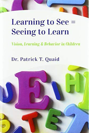 Learning to See = Seeing to Learn - 9781999059224