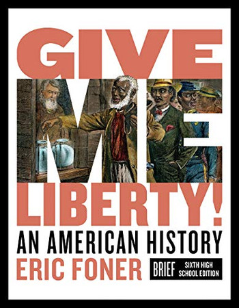 Give Me Liberty!: An American History - 9780393418590