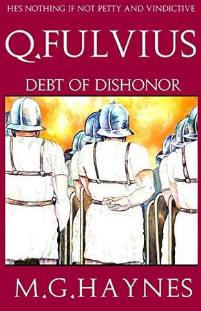 Q.Fulvius: Debt of Dishonor