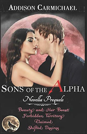Sons of the Alpha - PREQUELS