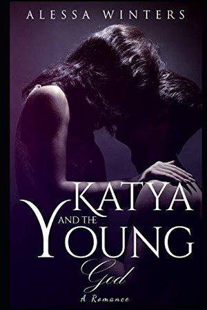Katya and the Young God: A Romance (The Paranormal Organization)