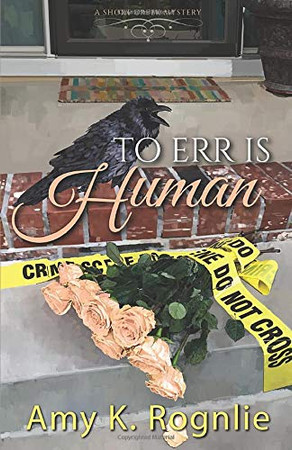 To Err is Human (Short Creek Mysteries)
