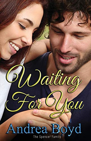 Waiting For You (The Spencer Family)