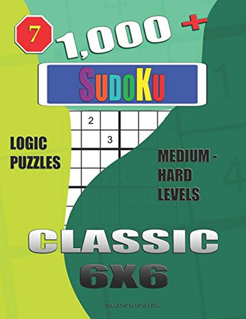 1,000 + Sudoku Classic 6x6: Logic puzzles medium - hard levels (Daily sudoku)