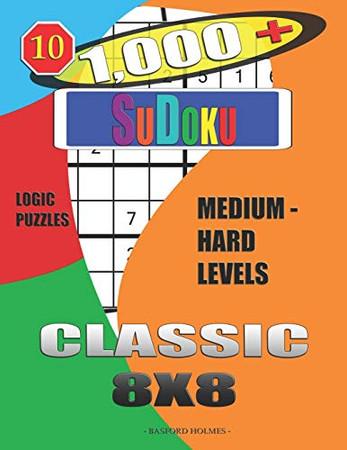 1,000 + Sudoku Classic 8x8: Logic puzzles medium - hard levels (Daily sudoku)