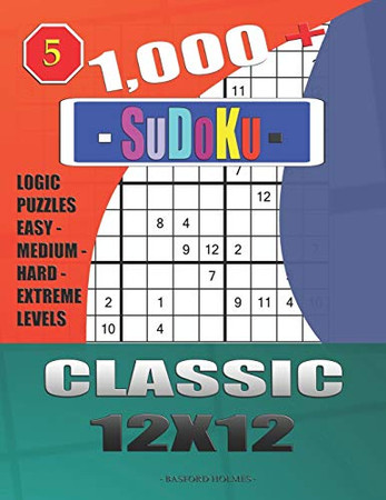 1,000 + Sudoku Classic 12x12: Logic puzzles easy - medium - hard - extreme levels (Daily sudoku)
