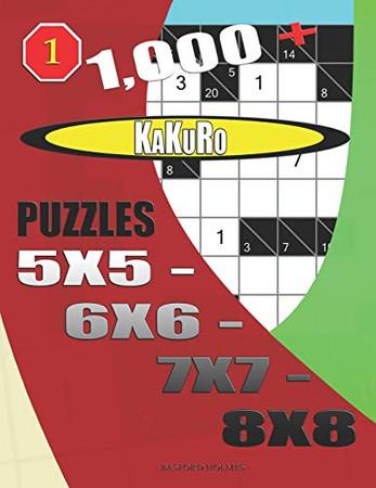 1000 + Kakuro puzzles 5x5 - 6x6 - 7x7 - 8x8 (Kakuro sudoku)