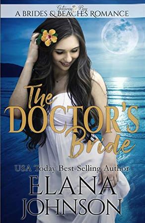 The Doctor's Bride: Clean Beach Romance in Getaway Bay (Brides & Beaches Romance)