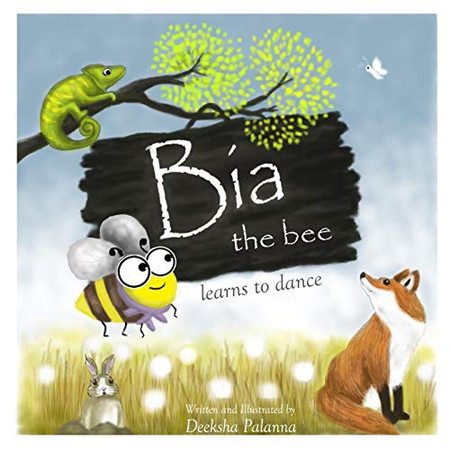 Bia the Bee Learns to Dance