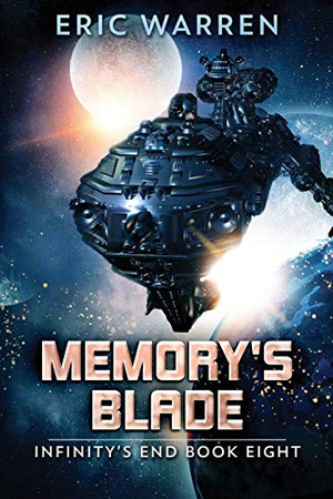 Memory's Blade (Infinity's End)