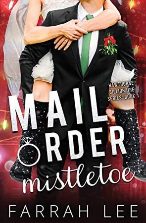 Mail Order Mistletoe (Hawthorne Billionaire Series)