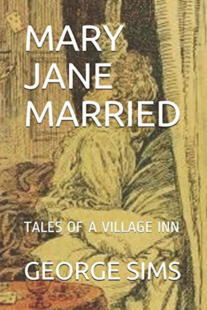 MARY JANE MARRIED: TALES OF A VILLAGE INN
