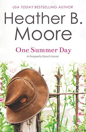 One Summer Day (Prosperity Ranch)