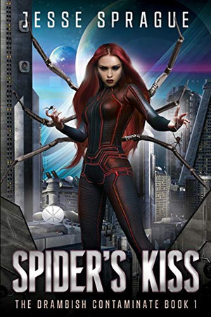Spider's Kiss: Book One of the Drambish Chronicles