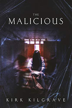 The Malicious (Sinister Spirits)