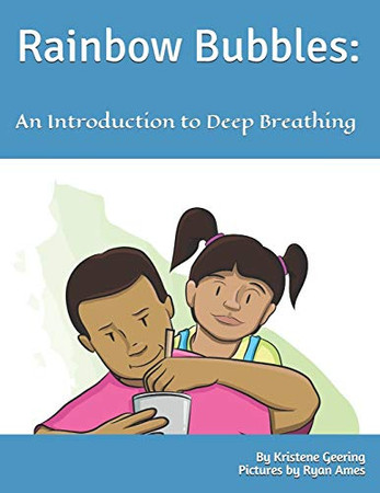 Rainbow Bubbles:: An Introduction to Deep Breathing (Family Mindfulness)