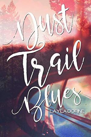 Dust Trail Blues