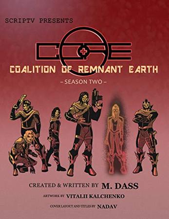 C.O.R.E.: Season Two