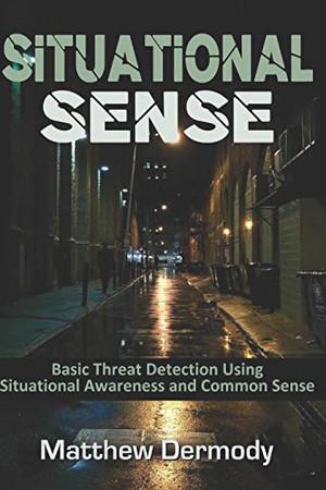 Situational Sense: Basic Threat Detection Using Situational Awareness and Common Sense